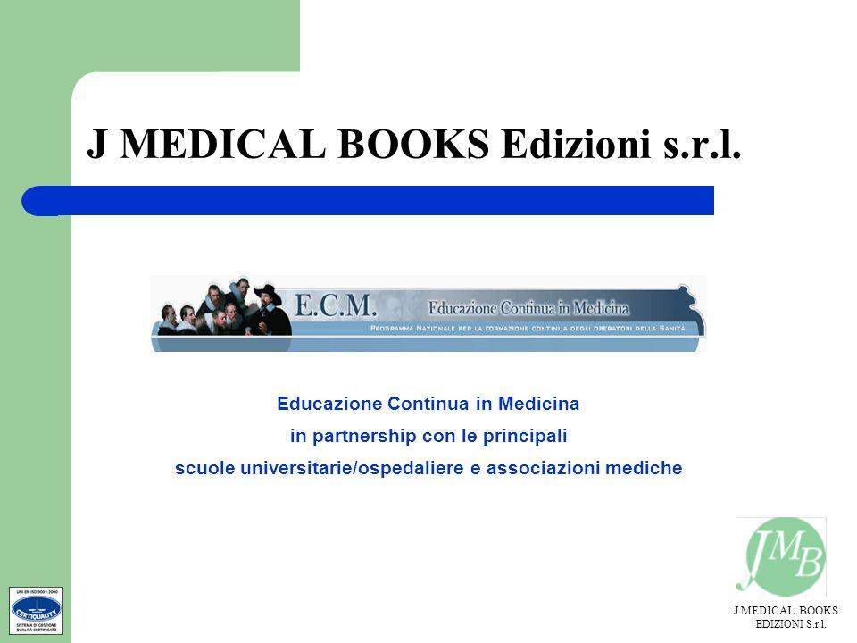 J MEDICAL BOOKS Edizioni s.r.l.