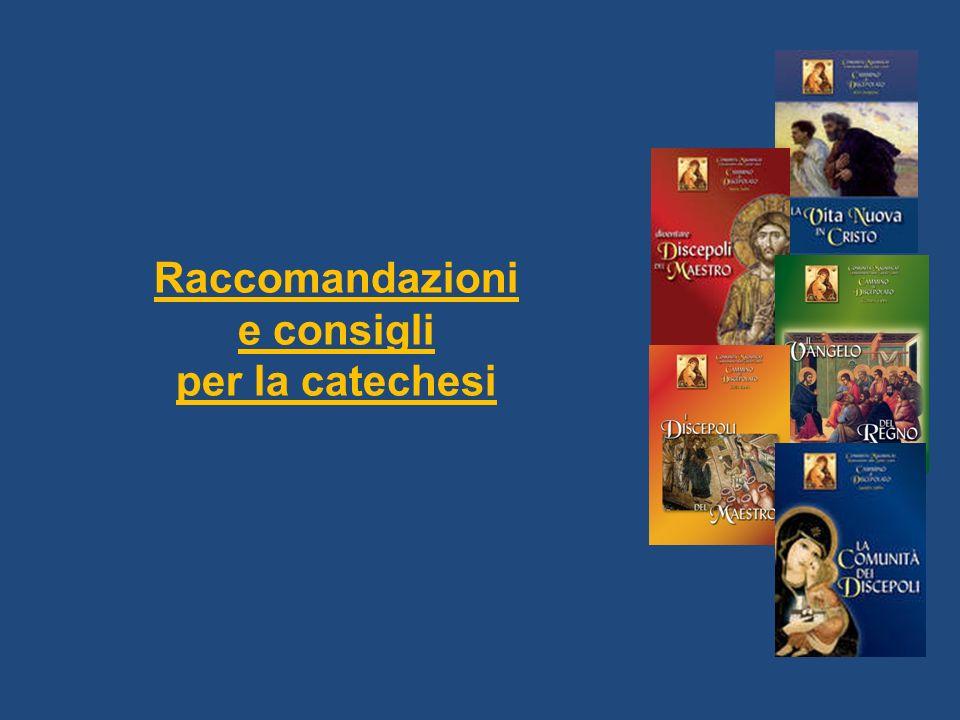 Raccomandazioni e consigli per la catechesi