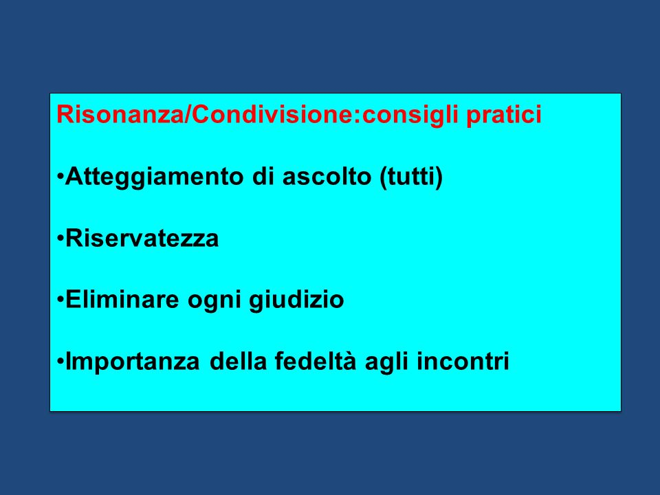 Risonanza/Condivisione:consigli pratici