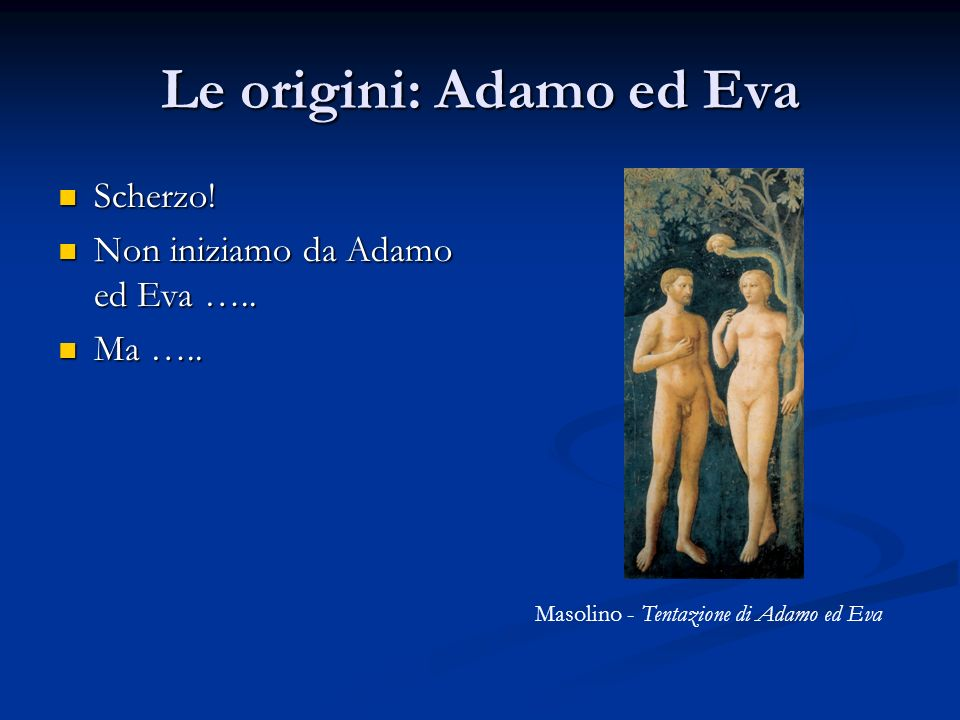 Le origini: Adamo ed Eva