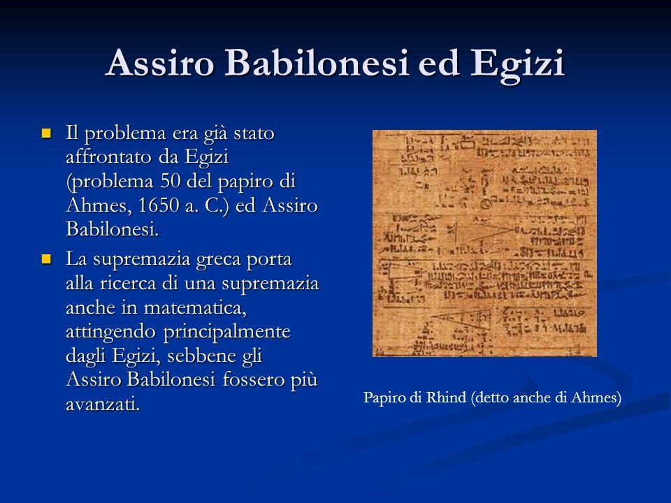 Assiro Babilonesi ed Egizi
