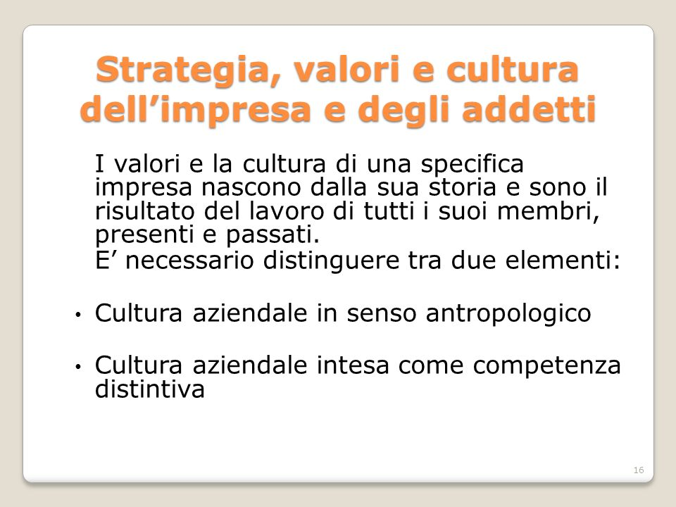 Strategia, valori e cultura dell'impresa e degli addetti
