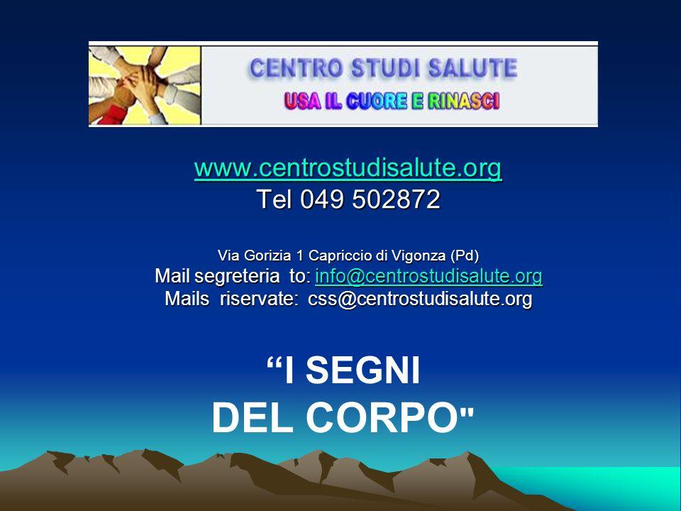 DEL CORPO I SEGNI www.centrostudisalute.org Tel 049 502872