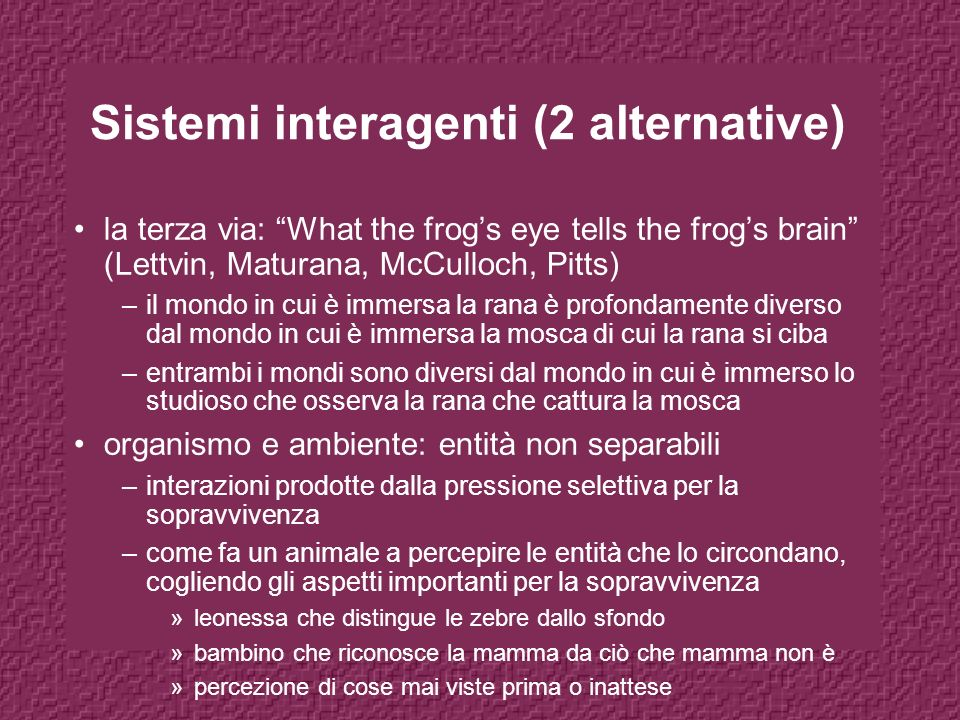Sistemi interagenti (2 alternative)