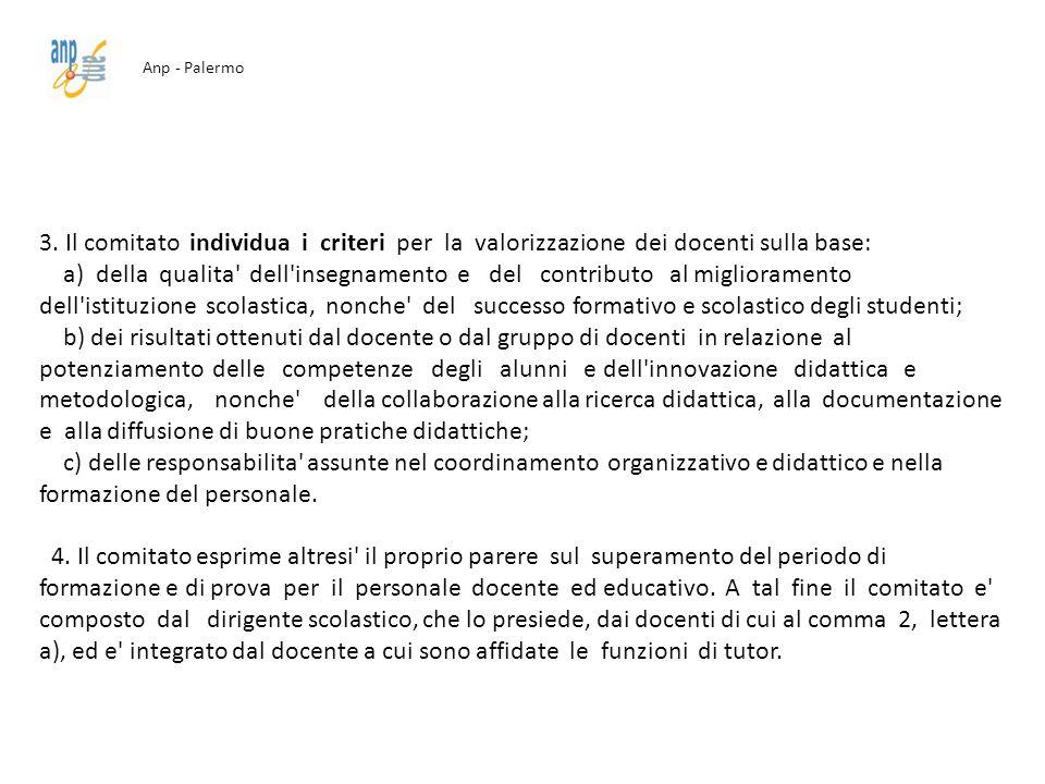 Anp - Palermo 3. Il comitato individua i criteri per la valorizzazione dei docenti sulla base: