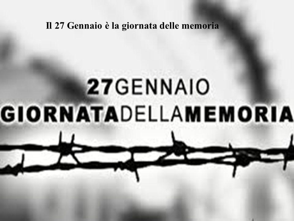 Il 27 Gennaio è la giornata delle memoria