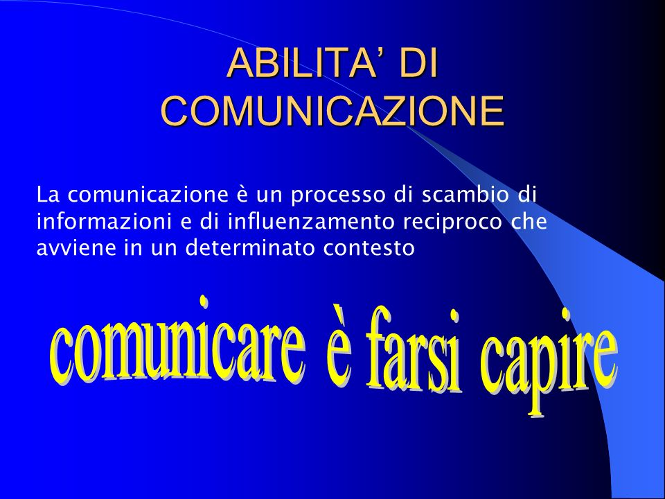 ABILITA' DI COMUNICAZIONE