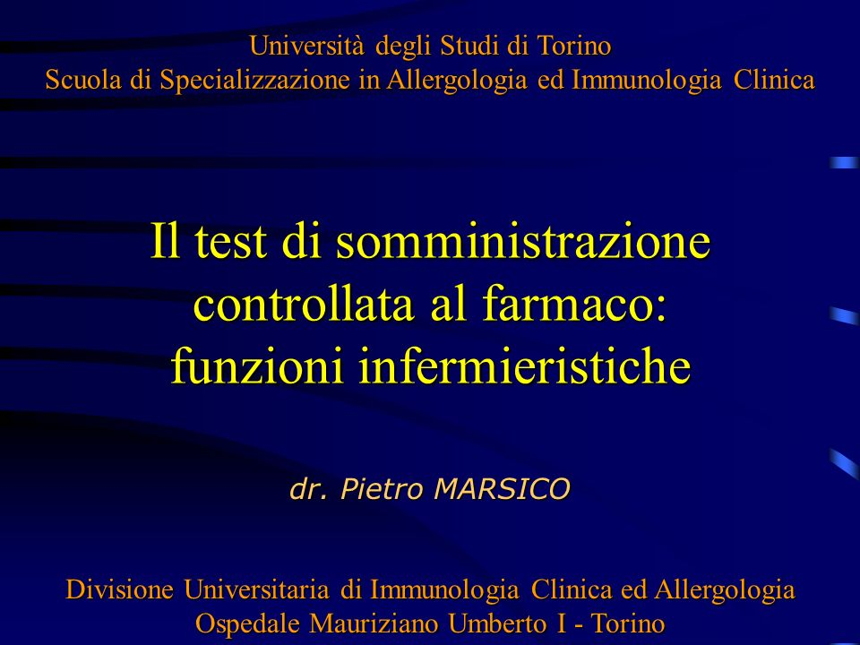 Università degli Studi di Torino Scuola di Specializzazione in Allergologia ed Immunologia Clinica