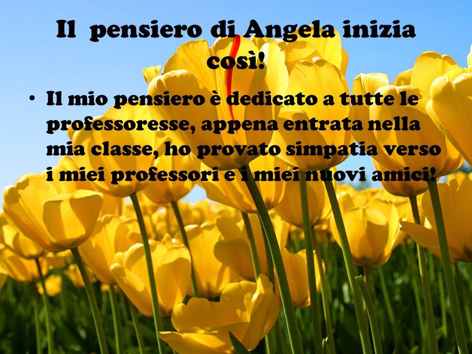 Il pensiero di Angela inizia così!