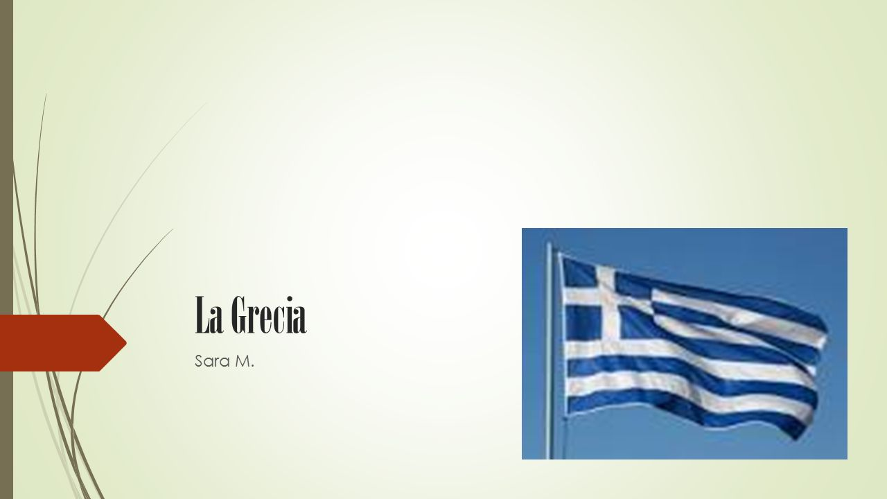 La Grecia Sara M.