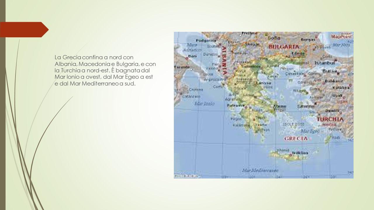La Grecia confina a nord con Albania, Macedonia e Bulgaria, e con la Turchia a nord-est.