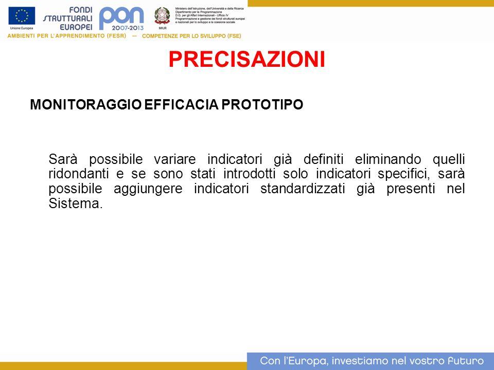 PRECISAZIONI MONITORAGGIO EFFICACIA PROTOTIPO