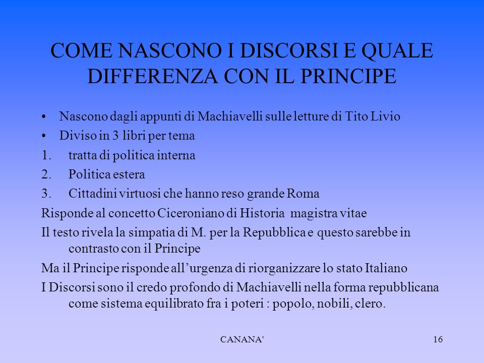 COME NASCONO I DISCORSI E QUALE DIFFERENZA CON IL PRINCIPE