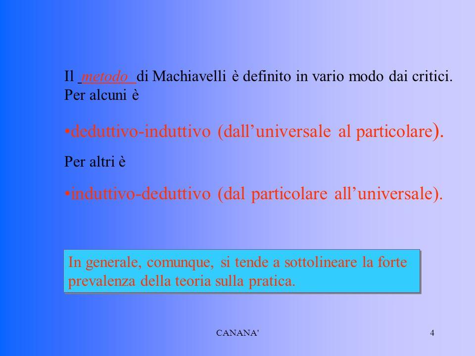 deduttivo-induttivo (dall'universale al particolare).