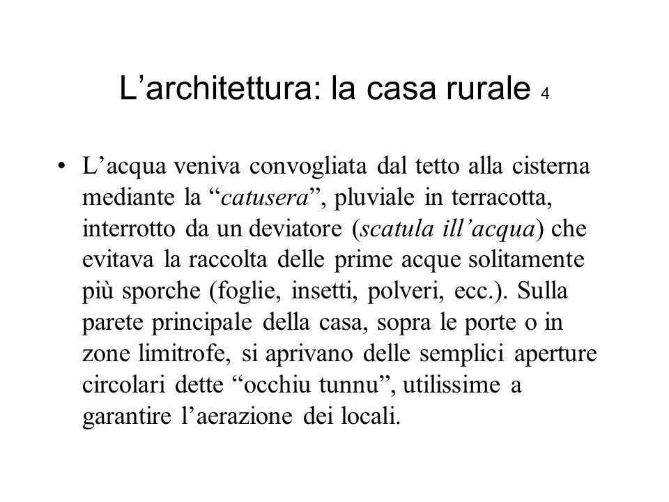 L'architettura: la casa rurale 4