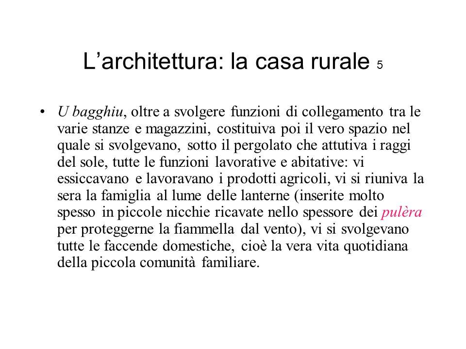 L'architettura: la casa rurale 5