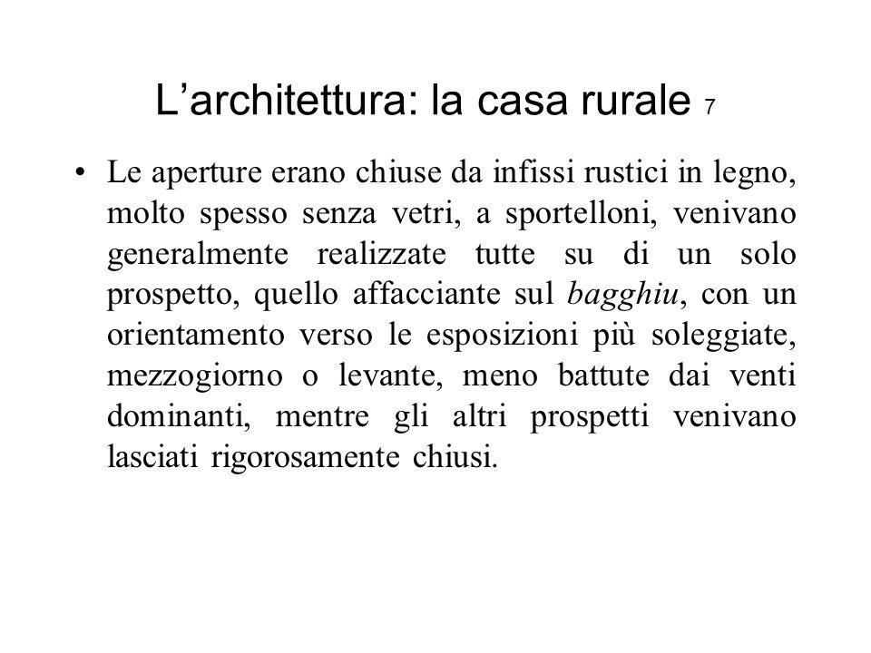 L'architettura: la casa rurale 7
