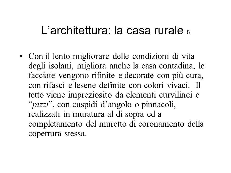 L'architettura: la casa rurale 8
