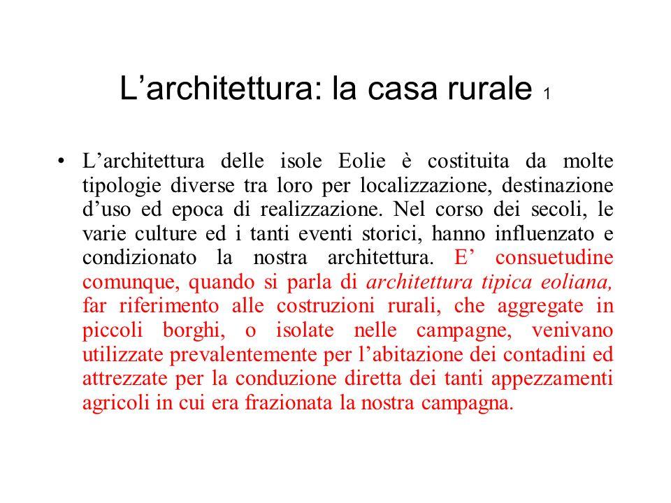 L'architettura: la casa rurale 1