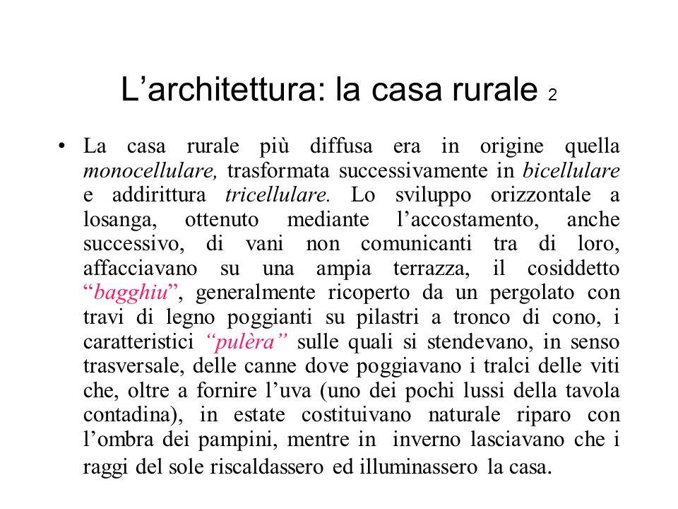 L'architettura: la casa rurale 2