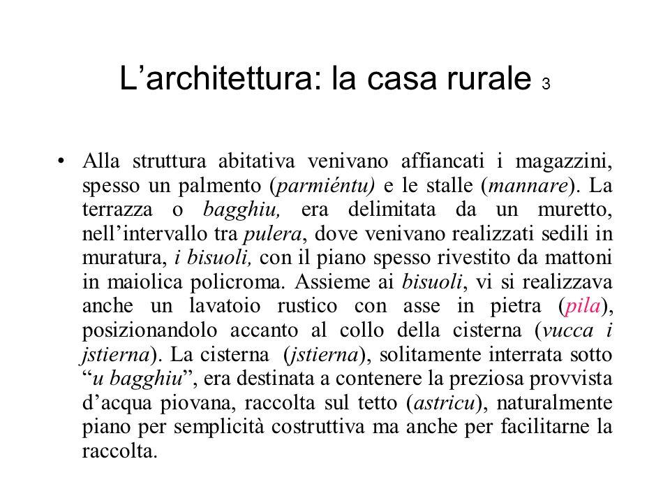 L'architettura: la casa rurale 3
