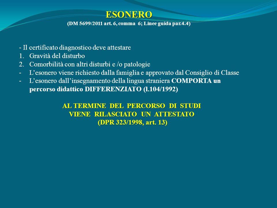 ESONERO - Il certificato diagnostico deve attestare