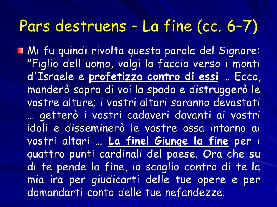 Pars destruens – La fine (cc. 6–7)