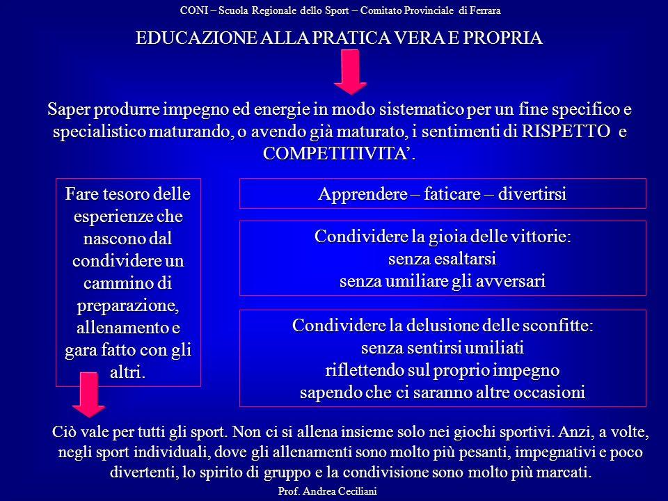EDUCAZIONE ALLA PRATICA VERA E PROPRIA