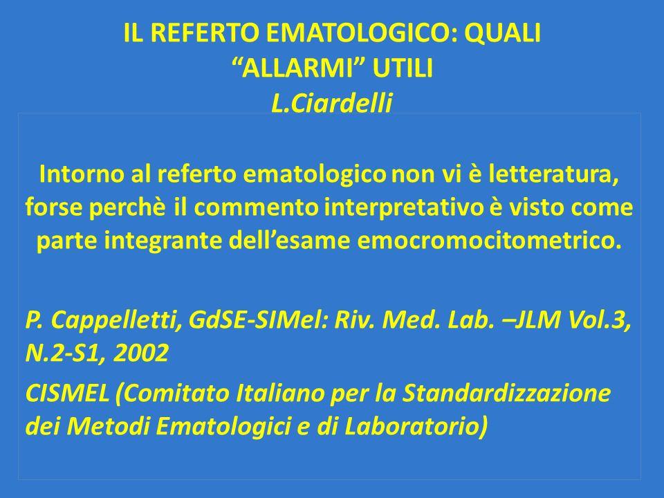 IL REFERTO EMATOLOGICO: QUALI ALLARMI UTILI L.Ciardelli
