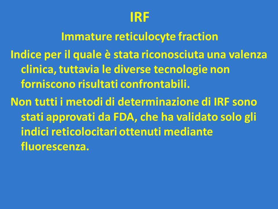 Immature reticulocyte fraction