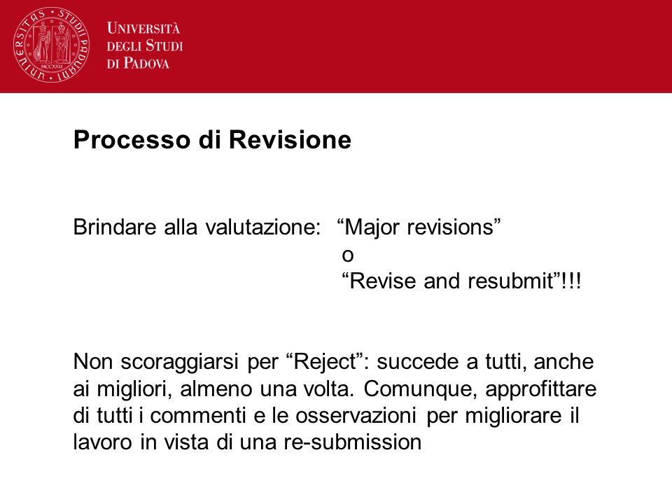 Processo di Revisione Brindare alla valutazione: Major revisions o