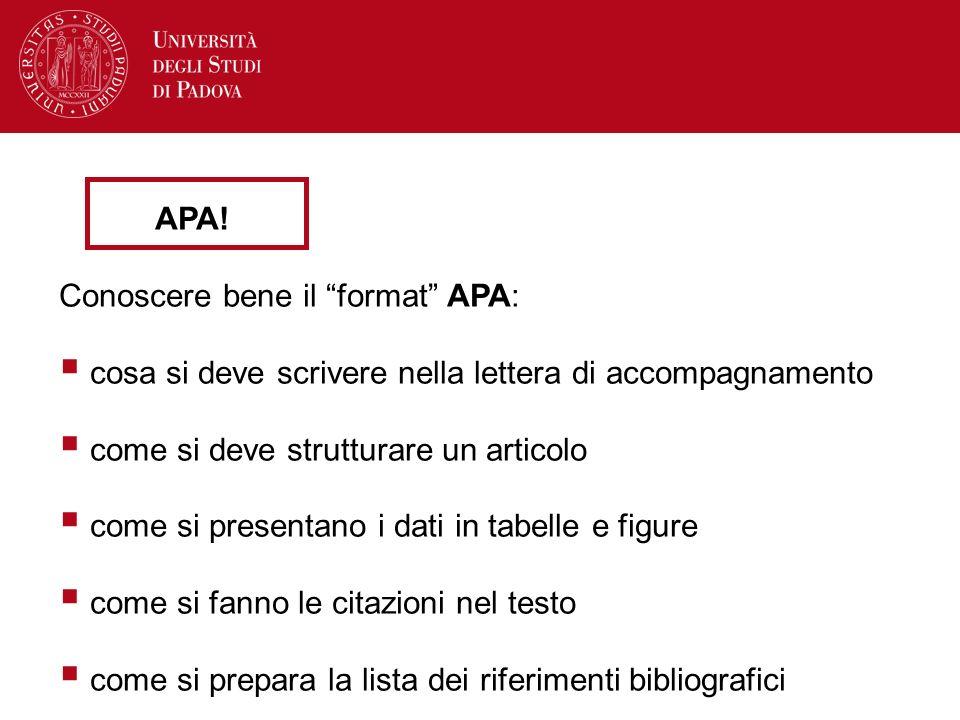 APA! Conoscere bene il format APA: cosa si deve scrivere nella lettera di accompagnamento. come si deve strutturare un articolo.