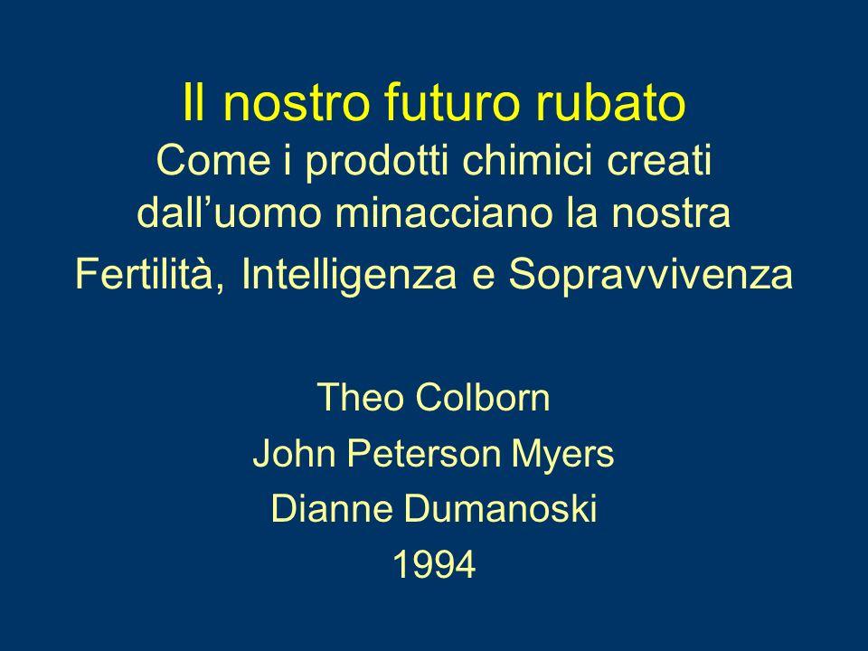 Theo Colborn John Peterson Myers Dianne Dumanoski 1994