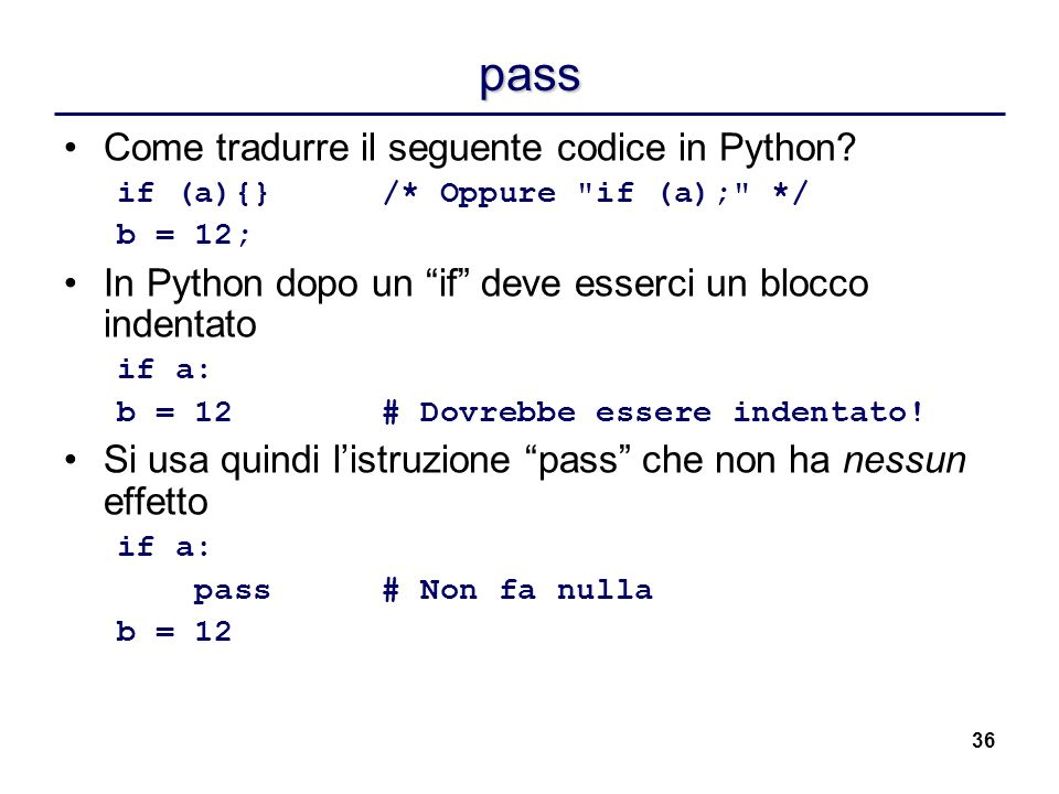 pass Come tradurre il seguente codice in Python