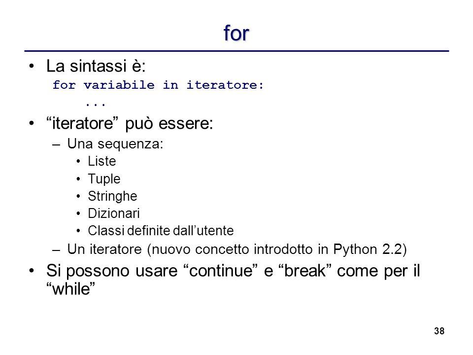 for La sintassi è: iteratore può essere: