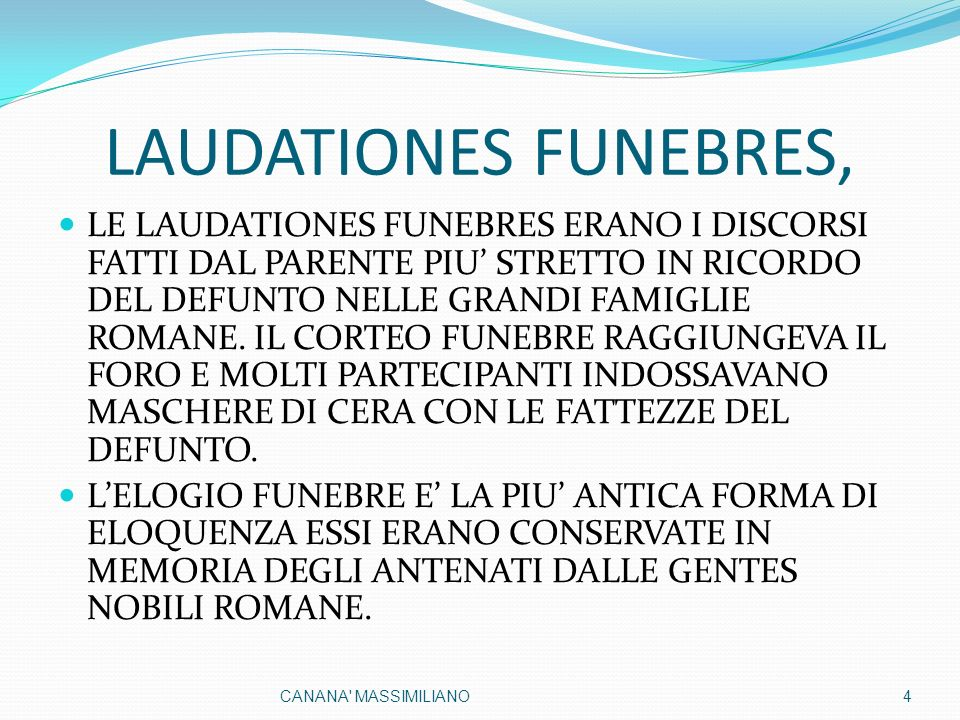 LAUDATIONES FUNEBRES,