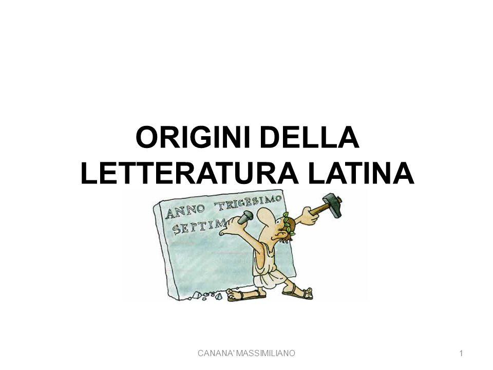 ORIGINI DELLA LETTERATURA LATINA