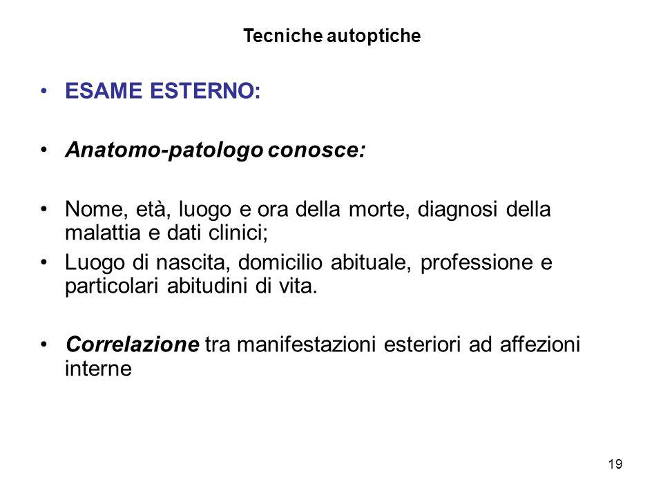 Anatomo-patologo conosce: