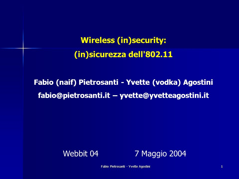 Wireless (in)security: (in)sicurezza dell 802.11