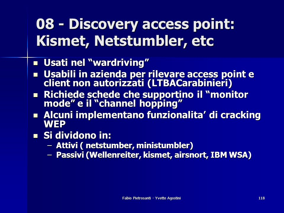 08 - Discovery access point: Kismet, Netstumbler, etc