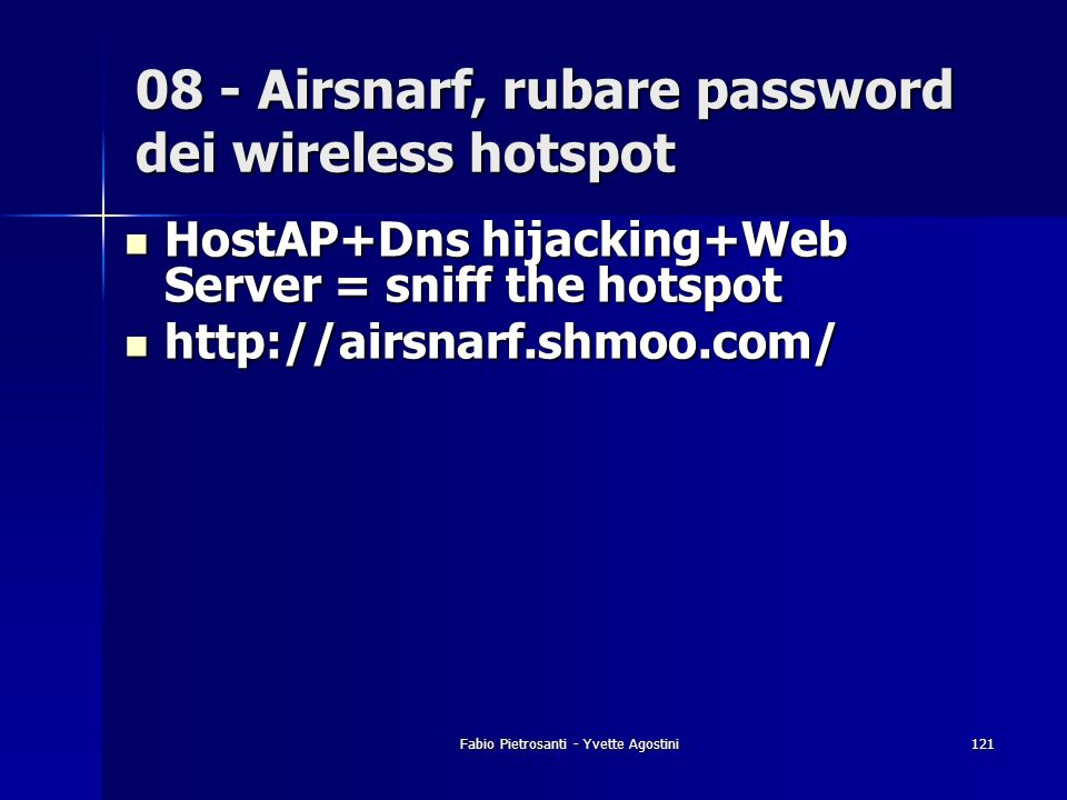 08 - Airsnarf, rubare password dei wireless hotspot