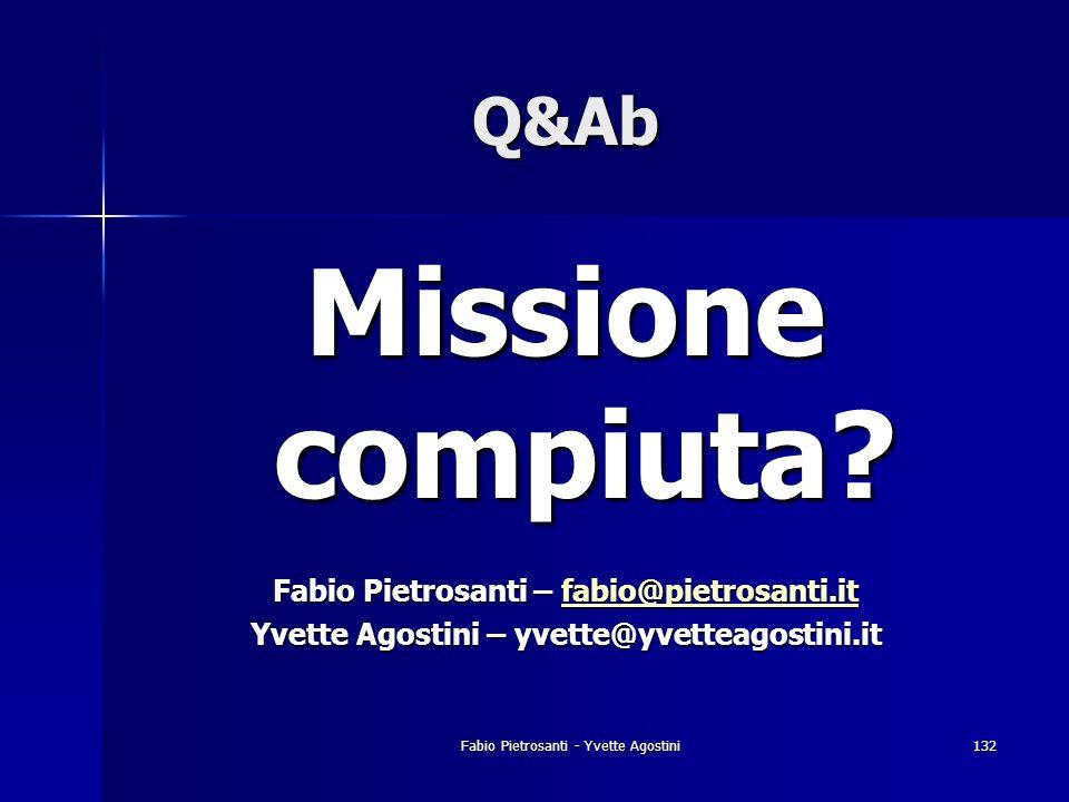 Missione compiuta Q&Ab Fabio Pietrosanti – fabio@pietrosanti.it
