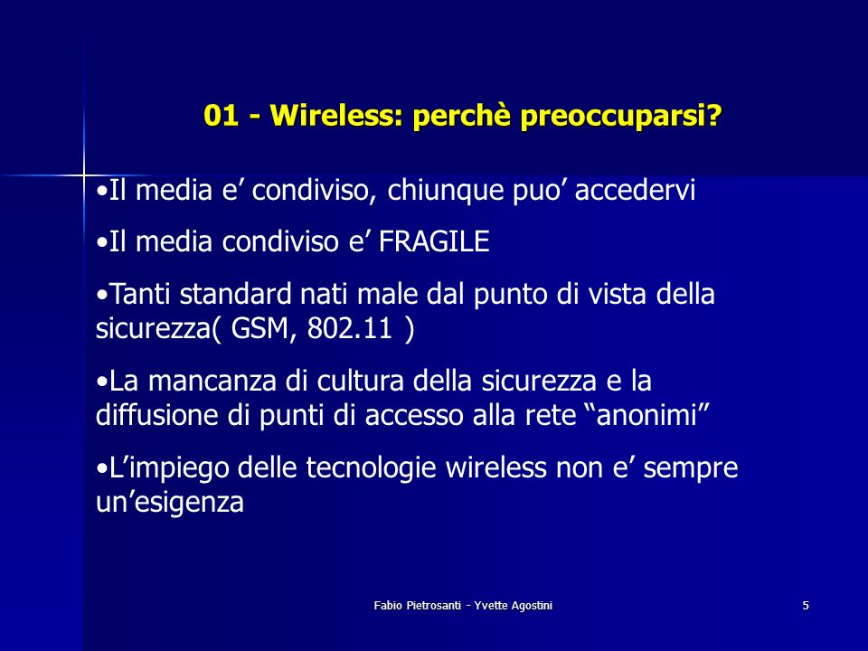 01 - Wireless: perchè preoccuparsi