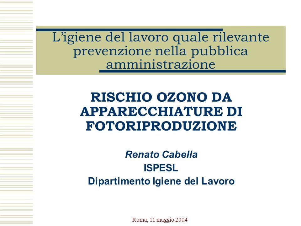 RISCHIO OZONO DA APPARECCHIATURE DI FOTORIPRODUZIONE