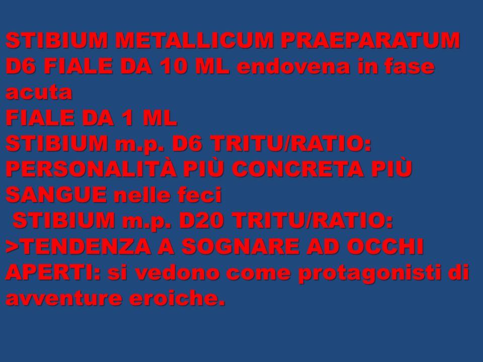 STIBIUM METALLICUM PRAEPARATUM D6 FIALE DA 10 ML endovena in fase acuta