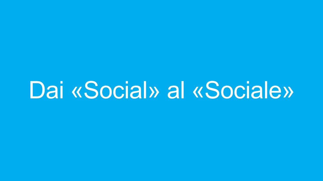 Dai «Social» al «Sociale»