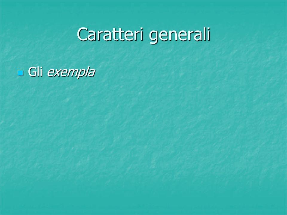 Caratteri generali Gli exempla