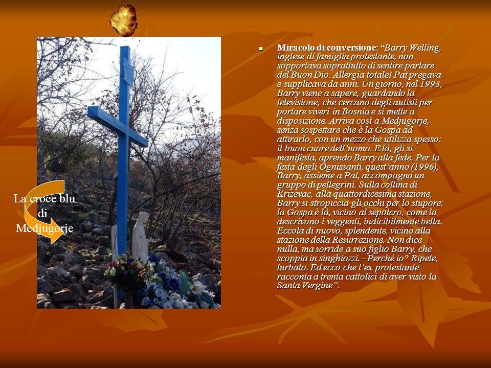 La croce blu di Medjugorje