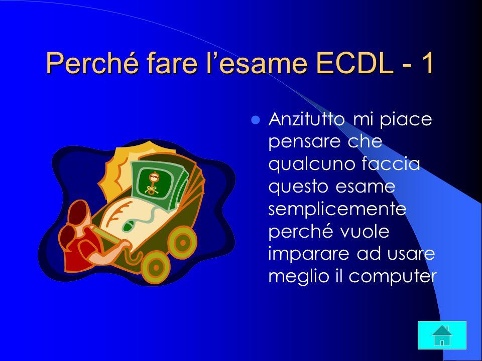 Perché fare l'esame ECDL - 1