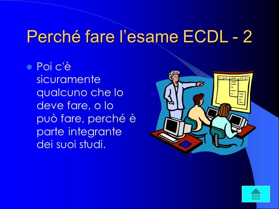 Perché fare l'esame ECDL - 2